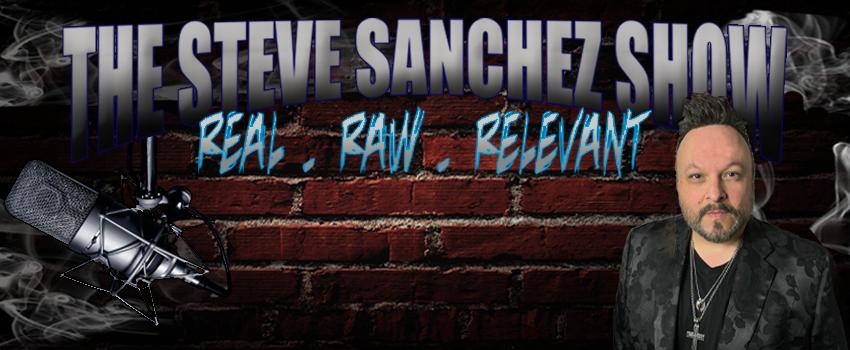 The Steve Sanchez Show